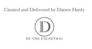 Darren Hardy - Be the Exception